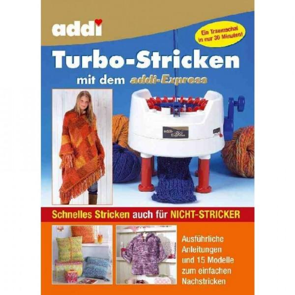 """Handarbeitsbuch """"Turbo-Stricken mit addi Express"""""""