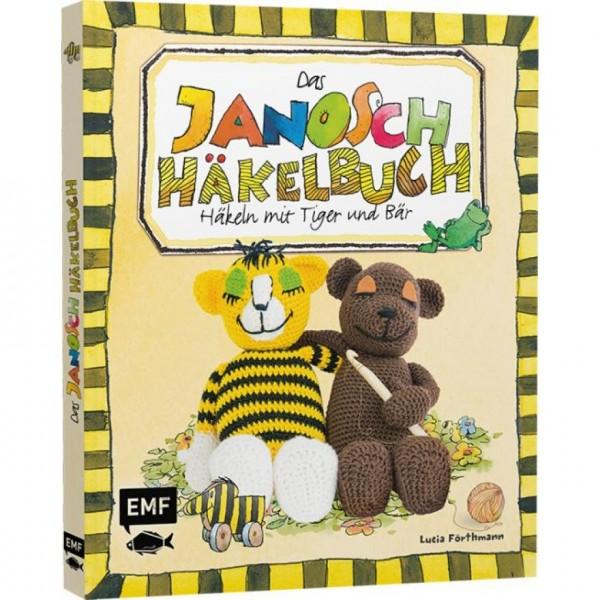 Das Janosch-Häkelbuch: Häkeln mit Tiger und Bär