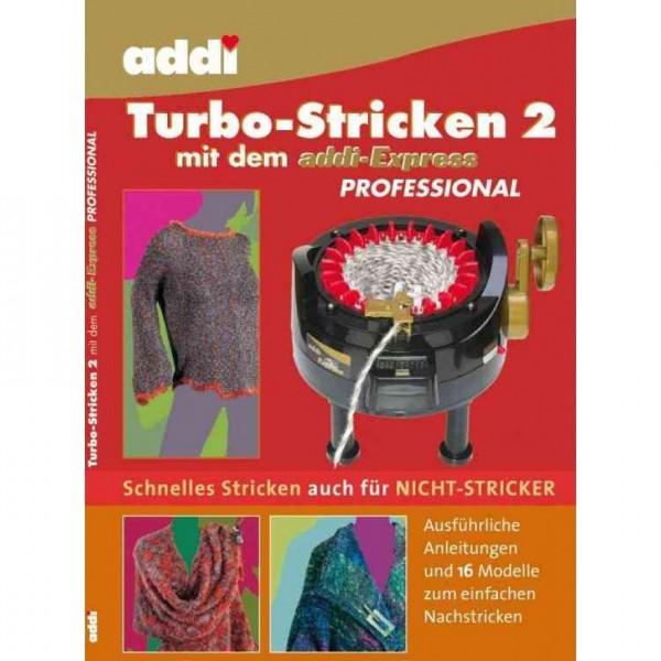 """Handarbeitsbuch """"Turbo-Stricken 2 mit addi Express"""""""