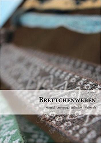 Brettchenweben: Material - Anleitung - Techniken - Webbriefe